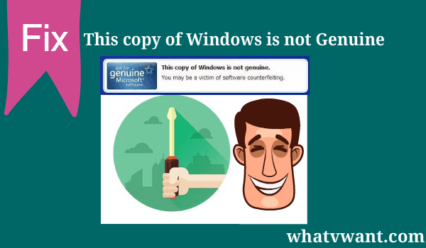 3 Steps To Fix This Copy Of Windows Is Not Genuine Build 7600/7601