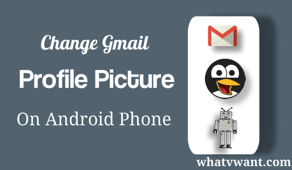 change profile picture gmail android