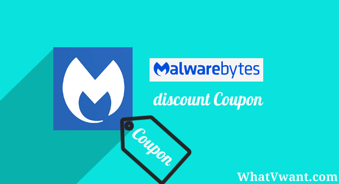 Malwarebytes Discount (25% OFF Promo Code) -AUG19 - Whatvwant