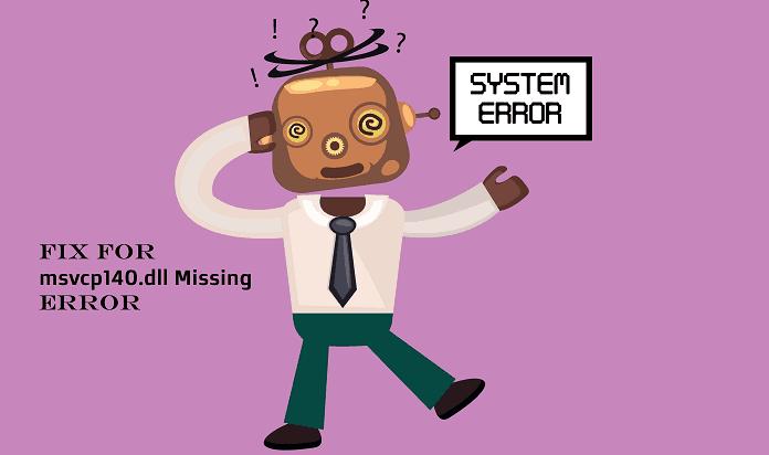 msvcp140.dll is missing error